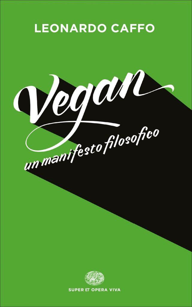 Vegan manifesto filosofico-Caffo