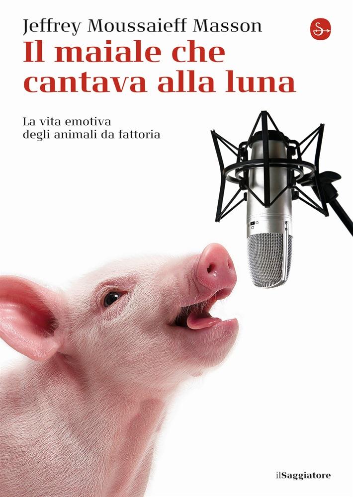 Il maiale che cantava alla luna